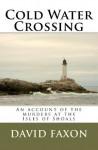 Cold Water Crossing - David Faxon