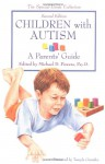 Children with Autism: A Parent's Guide - Michael Powers