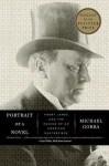 Portrait of a Novel: Henry James and the Making of an American Masterpiece - Michael Gorra