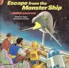Escape from the Monster Ship (Star Wars: A Droid Adventure) - Bonnie Bogart, Ben Burtt