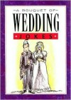 A Bouquet of Wedding Jokes - Helen Exley