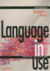 Language in Use Intermediate Teacher's book (Language in Use) - Adrian Doff, Christopher Jones