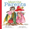 Parents, Peas and Pickles - Peter Bently, Sara Ogilvie