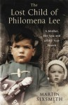 The Lost Child of Philomena Lee - Martin Sixsmith