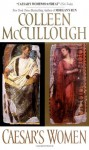 Caesar's Women - Colleen McCullough
