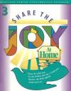 Share the Joy at Home: Grade 3 - Irene Murphy