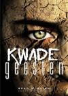 Kwade Geesten - Brad Winning