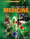 The History of Medicine - Anne Rooney