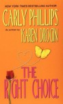 The Right Choice - Carly Phillips