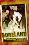 Boneland - Jeffrey Thomas