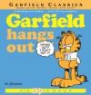 Garfield Hangs Out (Garfield Classics) - Jim Davis
