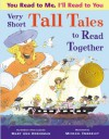 You Read to Me, I'll Read to You: Very Short Tall Tales to Read Together - Mary Ann Hoberman, Michael Emberley