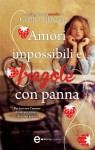Amori impossibili e fragole con panna (eNewton Narrativa) (Italian Edition) - Cynthia Ellingsen