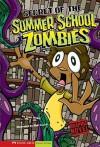 Secret of the Summer School Zombies (School Zombies) - Scott Nickel