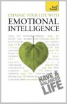 Change Your Life with Emotional Intelligence: Teach Yourself - Christine Wilding