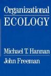 Organizational Ecology P - Michael T. Hannan, John Freeman