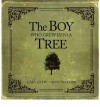 The Boy Who Grew Into a Tree - Gary Crew, Ross Watkins