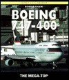 Boeing 747-400: The Mega-Top (Osprey Civil Aircraft) - Robbie Shaw, Tony Holmes