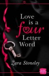 Love is a Four Letter Word - Zara Stoneley