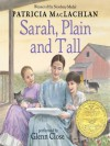Sarah, Plain and Tall - Patricia MacLachlan, Glenn Close