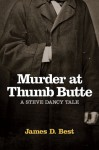 Murder at Thumb Butte - James D. Best