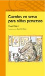 Cuentos en verso para niños perversos - Quentin Blake, Roald Dahl