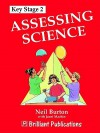 Assessing Science Key Stage 2 - Neil Burton