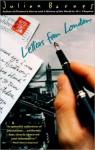 Letters from London - Julian Barnes