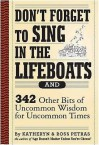 Don't Forget to Sing in the Lifeboats - Kathryn Petras