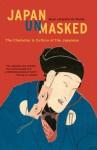 Japan Unmasked: The Character & Culture of the Japanese - Boyé Lafayette de Mente