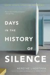 Days in the History of Silence - Merethe Lindstrom, Anne Bruce