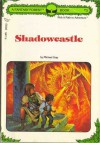 Shadowcastle: A Fantasy Forest Book Three - Michael Gray