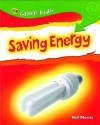 Saving Energy (Green Kids) - Neil Morris