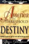 America at the Threshold of Destiny - Francis Frangipane