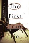 The First True Lie: A Novel - Marina Mander, Stephen Twilley