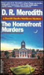 Homefront Murders - D.R. Meredith