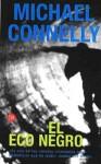 El eco negro - Michael Connelly, Helena Martin