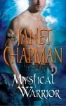 Mystical Warrior - Janet Chapman