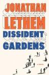 Dissident Gardens: A Novel (Audio) - Jonathan Lethem