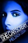 She Can Scream (She Can Series) - Melinda Leigh