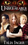 Unbreakable (The Gifted Teens Series) - Talia Jager