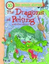 The Dragons of Peking and Other Stories. Editor, Belinda Gallagher - Belinda Gallagher