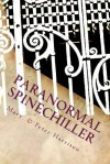 Paranormal Spinechiller: Paranormal Trilogy - Mary Harrison, Peter Harrison