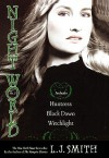 Night World, No. 3: Huntress / Black Dawn / Witchlight (Night World, #7-9) - L.J. Smith