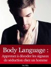 Body Language des Hommes (French Edition) - Mia