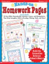 Hands-On Homework Pages: 50 Fun-Filled, Reproducible Activities, Games, and Manipulatives That Help Stregthen Skills in Reading, Writing, Math, and More! - Joan Novelli