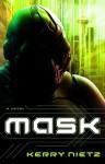 Mask - Kerry Nietz