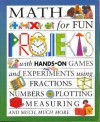 Math for Fun Projects - Andrew King, Tony Kenyon