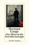 Das Haus in der Dorotheenstraße - Hartmut Lange