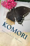 Komori: Book One of the Utopia Trilogy - Sierra July, C.C. Nicoleson